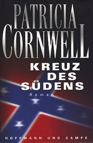 Cornwell, Patricia:  Kreuz des Südens : Roman ;